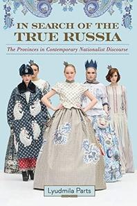 In Search of the True Russia