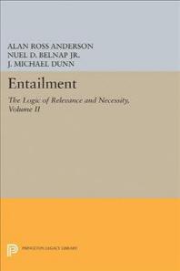 Entailment, Vol. II