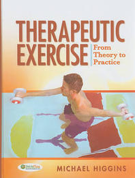 Therapeutic Exercise : from Theory to Practice