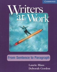 Writers at Work from Sentence to Paragraph Student's Book and Writing Skills Interactive Pack