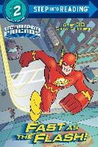 Fast as the Flash! (DC Super Friends)