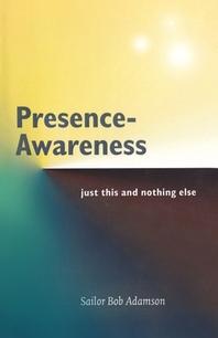 Presence- Awareness