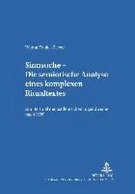Sinnsuche - Die Semiotische Analyse Eines Komplexen Ritualtextes