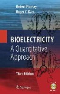 Bioelectricity, 3/e : A Quantitative Approach