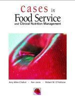 Cases in Foodservice and Clinical Nutrition Management