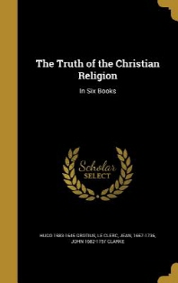The Truth of the Christian Religion
