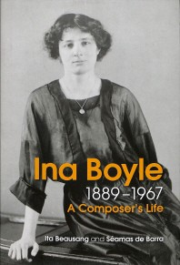 The Life and Music of Ina Boyle