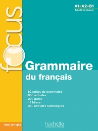 Focus : Grammaire du francais + corriges + CD audio + Parcours digital