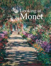 Looking at Monet