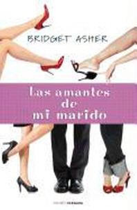 Los Amantes de Mi Marido = My Husband's Sweethearts