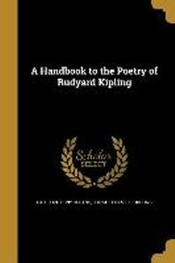 A Handbook to the Poetry of Rudyard Kipling