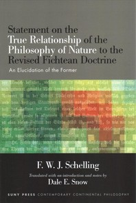 Statement on the True Relationship of the Philosophy of Nature to the Revised Fichtean Doctrine