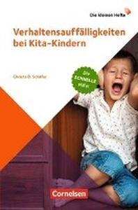 Die kleinen Hefte / Verhaltensauffaelligkeiten bei Kita-Kindern