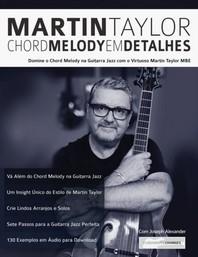 Martin Taylor Chord Melody Em Detalhes