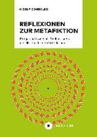 Reflexionen zur Metafiktion