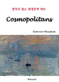 Cosmopolitans (영어로 읽는 세계문학 909)