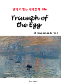 Triumph of the Egg (영어로 읽는 세계문학 986)