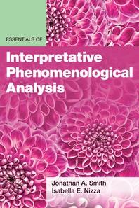 Essentials of Interpretative Phenomenological Analysis