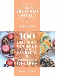 The Trenched Bagel Sandwich Book