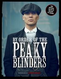 By Order of the Peaky Blinders