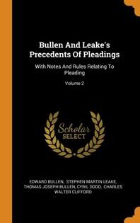Bullen and Leake's Precedents of Pleadings