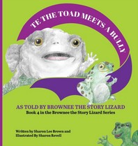 TE the Toad Meets a Bully