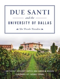Due Santi and the University of Dallas