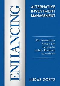 Enhancing Alternative Investment Management