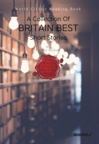 영국 단편소설 베스트 모음집 : A Collection Of Britain Best Short Stories ㅣ영문판ㅣ