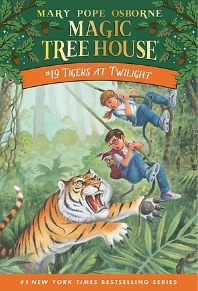 Magic Tree House. 19: Tigers at Twilight