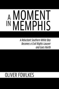 A Moment in Memphis