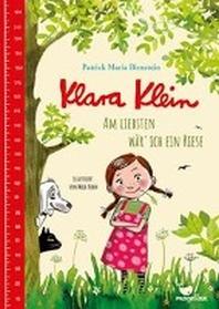 Klara Klein - Am liebsten waer' ich ein Riese
