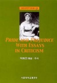PRIDE AND PREJUDICE WITH ESSAYS IN CRITICISM