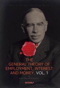 고용 이자 및 화폐의 일반 이론. 1부 (케인즈 경제학) : The General Theory of Employment, Interest and