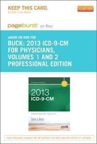 2013 ICD-9-CM for Physicians, Volumes 1 and 2 Professional Edition - Pageburst E-Book on Kno (Retail Access Card)