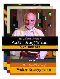 The Collected Sermons of Walter Brueggemann - Three-Volume Set