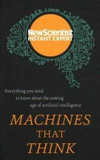 New Scientist: Machines That Think
