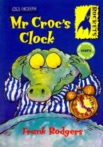 MR CROC S CLOCK