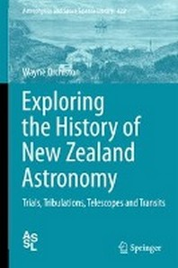 Exploring the History of New Zealand Astronomy