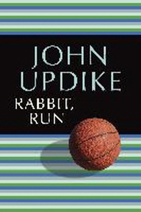 Rabbit, Run ( Rabbit #1 )