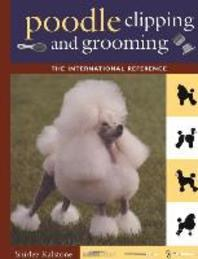 Poodle Clipping and Grooming
