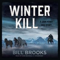 Winter Kill Lib/E