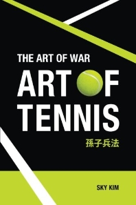 The Art of War: Art of Tennis
