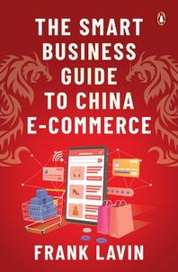 The Smart Business Guide to China E-Commerce