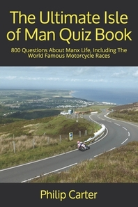 The Ultimate Isle of Man Quiz Book