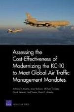 Assessing the Cost-Effectiveness of Modernizing the Kc-10 to Meet Globalair Traffic Management Mandates