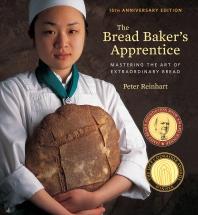 The Bread Baker's Apprentice, 15th Anniversary Edition