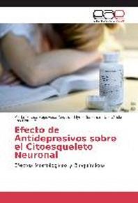 Efecto de Antidepresivos Sobre El Citoesqueleto Neuronal