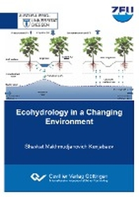 Ecohydrology in a Changing Environment