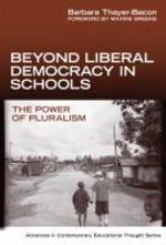 Beyond Liberal Democracy in Schools